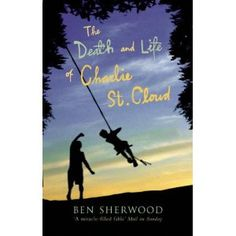 The Death and Life of Charlie St. Cloud by Ben Sherwood, I want to read this and the film version was really good, so the book must be even better! Summer Reading Lists, Love Reading, Reading Books, Charlie St Cloud, Le Cloud, Page Turner, Reading Challenge, Inspirational Books, Play