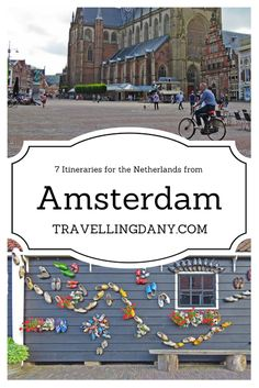 Travelling Dany   Travel Guide   Europe Guide   Travel Tips   Trips from Amsterdam   City Travel Tips   Europe travel
