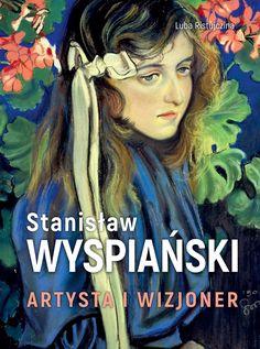 Album Stanisław Wyspiański. Artysta i wizjoner - Ceny i ... Kids Portraits, Movie Posters, Artist, Painting, Portrait, Poster