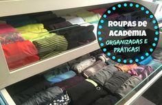 Organize sem Frescuras | Rafaela Oliveira » Arquivos » Como dobrar e organizar as roupas Fitness (ginástica)