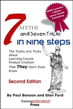 7 Myths and Seven Tricks in Nine Steps:The truth & tricks...  Thinking about creating a ebiz based on a course or book? You need to read this book first! On Free promotion this weekend. https://www.amazon.com/dp/B00HFWBWBC/ref=cm_sw_r_pi_dp_U_x_D-kqBbQ0MD4XA