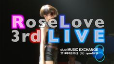 RoseLove 2014 3rd LIVE Shibuya Duo MUSIC EXCHANGE