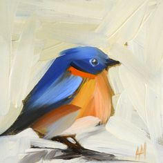 Angela Moulton's fat little bluebird, in honor of the one I saw yesterday.   Love the bold strokes.