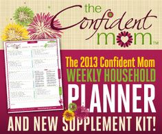 Get organized in 2013! The Confident Mom's Weekly Household Planner is perfect for you! Enter to win a FREE copy on SixSistersStuff.Com #giveaway #organizing