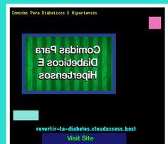 Comidas Para Diabeticos E Hipertensos 170335 - Aprenda como vencer la diabetes y recuperar su salud.