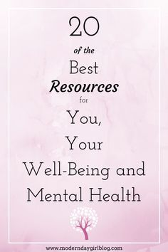 Resources for you, your well being and your mental health. The best tips around.