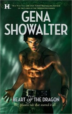 "Heart of the Dragon (Gena Showalter's Atlantis Series <a class=""pintag searchlink"" data-query=""%231"" data-type=""hashtag"" href=""/search/?q=%231&rs=hashtag"" title=""#1 search Pinterest"">#1</a>)"