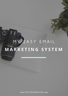 My easy email marketing system | Email marketing tips