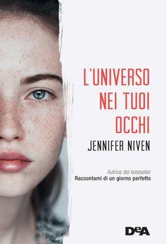 Jennifer Niven - L'universo nei tuoi occhi