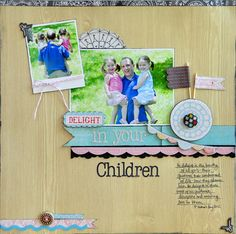 Blessed Scrapper: Emma's Paperie: Delight in Your Children
