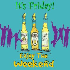 Cheers and enjoy the weekend with this fun ecard. Enjoy The Weekend ecards on Everyday Cards Good Morning Friday, Friday Weekend, Happy Weekend, Happy Friday, What Makes You Happy, Are You Happy, Friday Ecards, Happy Drink, Epic Pictures