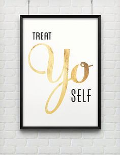 Well Said: Pinterests Most Popular (and Quotable!) Art Prints: This Oh Darling, Let's Be Adventurers Print  ($30) would be such a sweet anniversary gift.  : This Treat Yo Self Print ($40) is all the justification you need for a little self-indulgence.