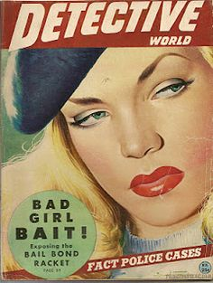 I wonder if Lauren Bacall posed for this one. vintage pulp fiction