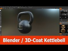 Blender 3D-Coat Tutorial : Create a Kettlebell with PBR materials - YouTube