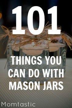 § First Pin : Mason Jars are good for anything. 101 mason jar crafts and DIY with Momtastic. Mason Jars, Pot Mason, Mason Jar Gifts, Glass Jars, Canning Jars, Kids Crafts, Jar Crafts, Crafts To Do, Home Crafts