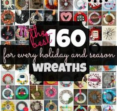 The Best Wreath Tutorials for Every Holiday and Season--Great tutorial on how to do whichever one you want.  ♥♥♥