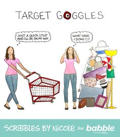 """Target goggles"" are such a real parenting struggle. (Parenting Comic from Scribbles by Nicole for Babble) Amazing Halloween Costumes, Struggle Is Real, Parent Resources, Parenting Humor, Disney Family, Scribble, My Way, Beauty And The Beast, To My Daughter"