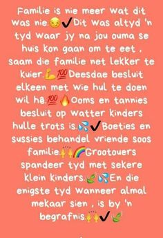 Familie is nie meer wat dit was nie Goeie More, Afrikaans Quotes, Perfection Quotes, Wisdom, Messages, Words, Perfect Sayings, Pictures, Photos