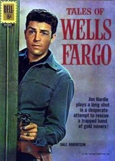 Find the value of the Dell comic Tales Of Wells Fargo (Four-Color) volume What is your Tales Of Wells Fargo (Four-Color) comic book worth? Old Comic Books, Free Comic Books, Vintage Comic Books, Vintage Comics, Comic Book Covers, Vintage Tv, Classic Comics, Classic Tv, Western Comics