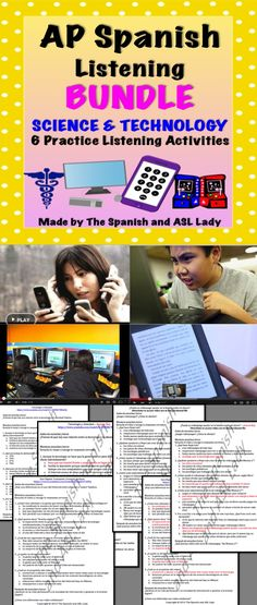 "Set of 6 Listening activities with authentic audio/video sources to prepare students for the AP Spanish Language & Culture Exam. All fall under the theme ""Science & Technology."""