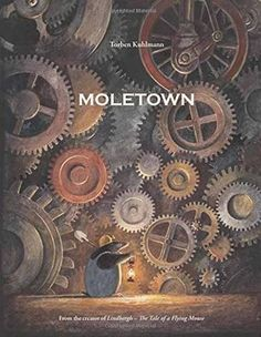 Moletown by Torben Kuhlmann stunningly illustrated, nearly wordless tale offers a fascinating window into an imaginary, yet hauntingly familiar word under our feet, where a mole suddenly recognizes the precarious balance between progress and preservation. Kulhmann's open ended text encourages thoughtful exploration into possible solutions, and his delightful endpapers depict a montage of solutions that could very well save the moles' world and ours.