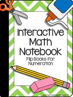 Interactive Math Notebook: Flip Books for Numeration | Aimee VanMiddlesworth | {2-4}