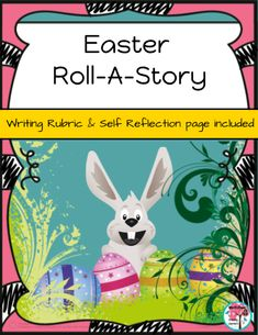 Easter Bunny Roll-A-Story Writing Activity Roll A Story, Easter Bunny, Happy Easter, Easter Story, Activity Centers, Writing Activities, Rubrics, Preschool, Rolls