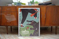 The Obits  A2 screenprint poster  limited edition of by DawidRyski