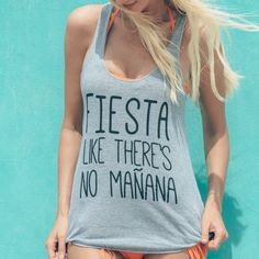 Fiesta Like There's No Manana  (Gray & Black) - Tank | Bachlorette Party Tee | Mexico Vacation Shirt |  Party Like There's No Tomorrow by GabeeTees on Etsy