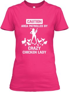 Crazy Chicken Lady | Teespring