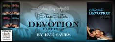 A Good Book Can Change Your View For Life: StepSister Devotion Part Four by Eve Cates [StepSi...