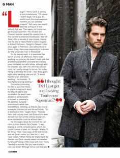 Henry Cavill in June 2013 Glamour UK magazine- I had no idea he missed out on HP and Twilight..though very much glad he didn't get the Twilight role