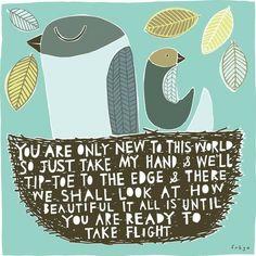 take flight, my love.