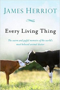 Every Living Thing (All Creatures Great and Small): James Herriot: 9781250075710: Amazon.com: Books