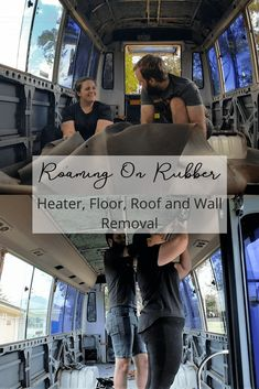 Our renovations for our Toyota Coaster continue with the school bus heater removal, floor, roof and wall removal. We discuss much needed steps for a small bus conversion. Motorhome Conversions, School Bus Conversion, Wall Insulation, Rv Life, Campervan, Conversation, Toyota, Coasters, How To Remove