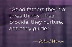 Fatherhood- good men in general...
