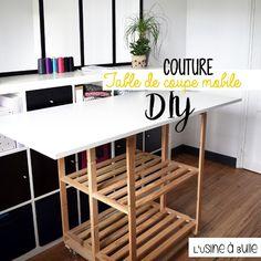 [DIY] Table de coupe textile mobile | L'usine à bulle