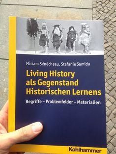 """via Georg Koch @NegaTivReCorD auf Twitter: Endlich da! #Neuerscheinung   – Das sehen wir auch so! Wer sich für das Thema """"Living History"""" interessiert, kann sich hier: http://www.livinghistory.uni-tuebingen.de/ über Projekte und Veröffentlichungen informieren. Das Buch ist bei uns im Shop www.kohlhammer.de/go.php?isbn=978-3-17-022438-4 oder überall im Buchhandel erhältlich!"""