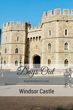 ABC of Castles - Windsor - mudpiefridays.com
