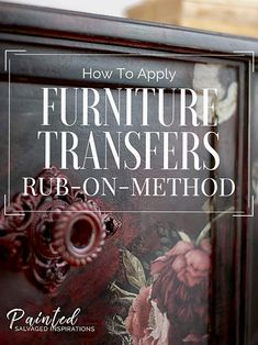 How To Apply Furniture Transfers Rub On Method Salvaged Inspirations Chalk Paint Furniture, Bar Furniture, Shabby Chic Furniture, Furniture Projects, Rustic Furniture, Furniture Makeover, Vintage Furniture, Furniture Design, Bedroom Furniture