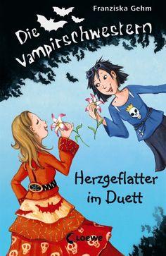 Die Vampirschwestern, Band 4  » Herzgeflatter im Duett «