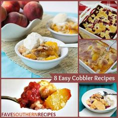 Easy Southern Recipes for Dessert: 8 Easy Cobbler Recipes | Peach cobbler recipes, strawberry cobbler, and much more!