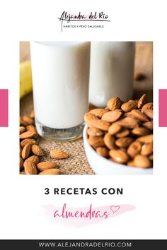 3 recetas diferentes con almendras. Leche o bebida de almendras, mantequilla de almendras y harina de almendras. #almendras #harinadealmendras #bebidadealmendras Dog Food Recipes, Yummy Food, Breakfast To Go, Health Desserts, Healthy Weight, Healthy Living, Almond Butter, Delicious Food, Good Food