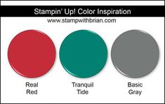 Stampin' Up! Color Inspiration: Real Red, Tranquil Tide (New 2017-2019 In Color), Basic Gray