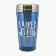 "The Jet Fuel tumbler is a light blue, 16oz. vacuum sealed travel tumbler.  The tumbler says ""I Love the Smell of Jet Fuel"" with The Museum of Flight down the side.  The travel mug is hand wash only."