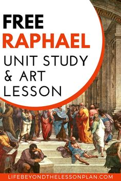 Raphael was one of the three great masters of the Italian Renaissance. Learn all about his life, masterpieces, and the Italian renaissance with a fun, free unit study and art lesson. #raphael #renaissance #art #unitstudy