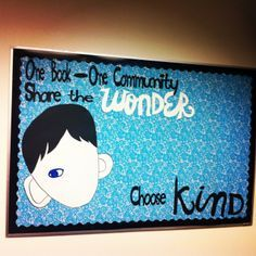 My bulletin board @ FNE Wonder Bulletin Board, Reading Bulletin Boards, Bulletin Board Display, Library Displays, Classroom Displays, Classroom Themes, Classroom Door, Wonder Novel, Wonder Book