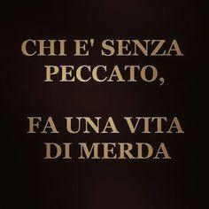 #life #lifestyle #vita #amore #peccato #realtà #true