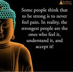 Be strong means accept what's happening and be sure that if it's no a blessing, it's a lesson, a chance to grow, to change, to evolve. Buddhist Wisdom, Buddhist Quotes, Spiritual Wisdom, Buddha Quotes Life, Buddha Quotes Inspirational, Motivational Quotes, Sign Quotes, Wisdom Quotes, Qoutes