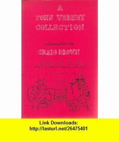 A John Verney Collection (9781870567510) John Verney, Craig Brown , ISBN-10: 187056751X  , ISBN-13: 978-1870567510 ,  , tutorials , pdf , ebook , torrent , downloads , rapidshare , filesonic , hotfile , megaupload , fileserve